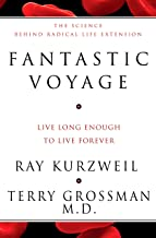 Fantastic Voyage: Live Long Enough to Live Forever (English Edition)