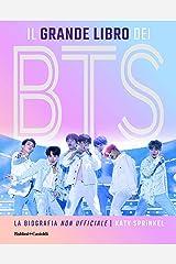Il grande libro dei BTS. La biografia «non ufficiale» Capa dura