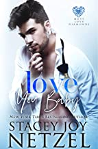 Love You, Baby (Must Love Diamonds Book 3)