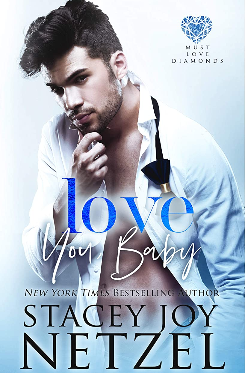 危険にさらされているつまずく時制Love You, Baby (Must Love Diamonds Book 3) (English Edition)