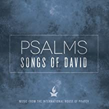 Psalms: Songs of David (Music from the International House of Prayer)