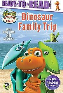 Dinosaur Family Trip (Dinosaur Train: Ready-to-Read, Ready-to-Go!)