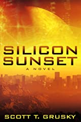 Silicon Sunset Kindle Edition