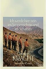 Ich werde hier sein im Sonnenschein und im Schatten: Roman (German Edition) Format Kindle