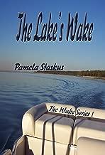 The Lake's Wake (The Wake Series Book 1)