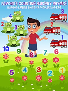 Favorite Counting Nursery Rhymes - Learning Numbers Songs For Toddlers and Kids
