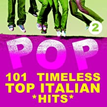 101 Timeless Top Italian Hits, Vol. 2