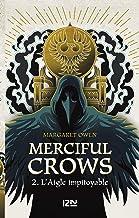 Merciful Crows - Tome 2 : Le faucon infidèle