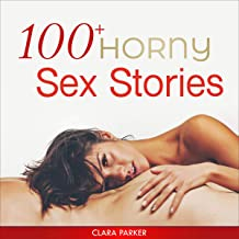 100+ Horny Sex Stories: Forced BDSM, First Time Lesbian, Raunchy Bisexual Threesomes, Filthy MILFs, Wife Swapping, Tantric...
