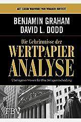 Die Geheimnisse der Wertpapieranalyse: Überlegenes Wissen für Ihre Anlageentscheidung (German Edition) Kindle Edition