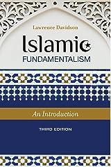 Islamic Fundamentalism: An Introduction, 3rd Edition: An Introduction, Third Edition (Praeger Security International) Kindle Edition