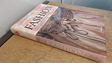 Fashion: A History from the 18th to the 20th Century (Collection from the Kyoto Costume Institute) by Akiko Fukai (2006-05-03)