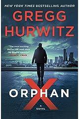 Orphan X: A Novel Kindle Edition