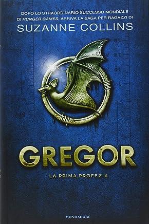 La prima profezia. Gregor: 1