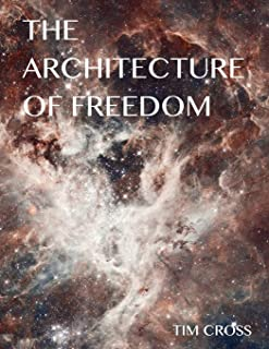 The Architecture of Freedom: How to Free Your Soul