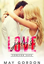 July's Love (Forever Safe Romance  Book 7)