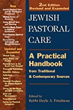 Jewish Pastoral Care 2/E: A Practical Handbook from Traditional & Contemporary Sources