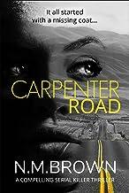Carpenter Road: A Compelling Serial Killer Thriller (The Leighton Jones Mysteries)