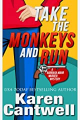 Take the Monkeys and Run (A Barbara Marr Murder Mystery, Book 1) Kindle Edition