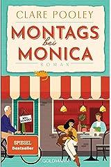 Montags bei Monica: Roman (German Edition) Kindle Edition