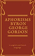 Aphorisms Lord  Byron: in english french and language