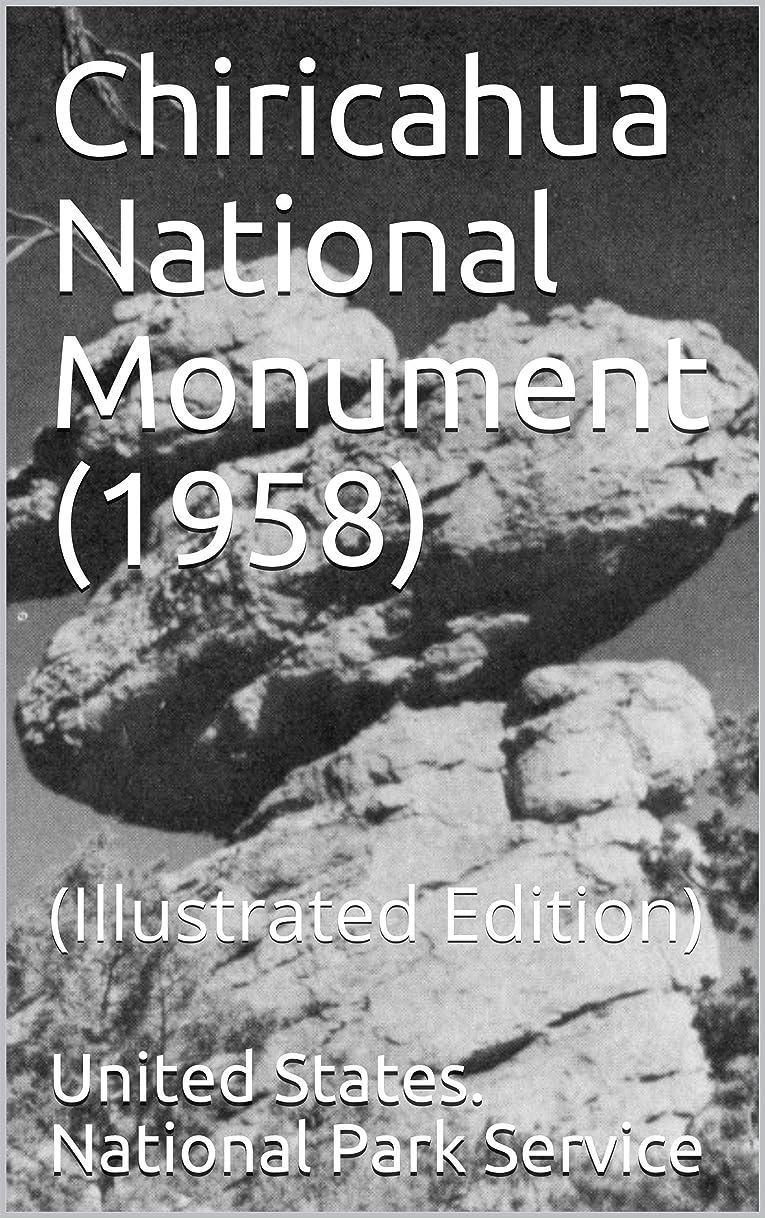 巧みな現代のカプラーChiricahua National Monument (1958): (Illustrated Edition) (English Edition)