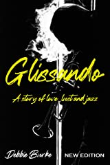 GLISSANDO: A story of love, lust and jazz Kindle Edition