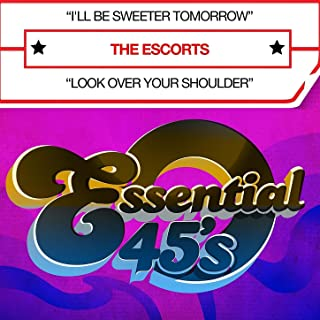 I'll Be Sweeter Tomorrow (Digital 45) - Single