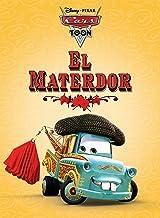 Cars Toon: El Materdor (Disney Picture Book (ebook))