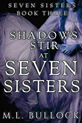 Shadows Stir at Seven Sisters (Seven Sisters Series Book 3) Kindle Edition