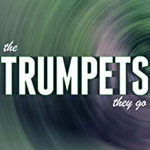Best and the trumpets they go Reviews