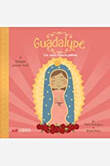 Guadalupe: First Words / Primeras Palabras: A Bilingual Picture Book Kindle Edition