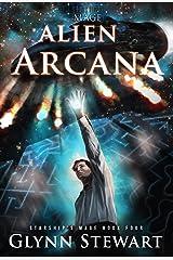 Alien Arcana (Starship's Mage Book 4) Kindle Edition