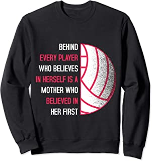 Behind Every Player Is A Mother Volleyball Mom Gift Sweatshirt