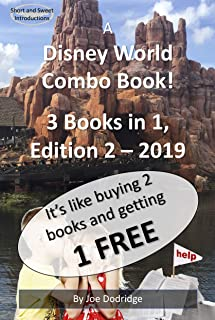 A Disney World Combo Book!  3 Books in 1: Edition 2 - 2019 (Short and Sweet Introductions Book 5)