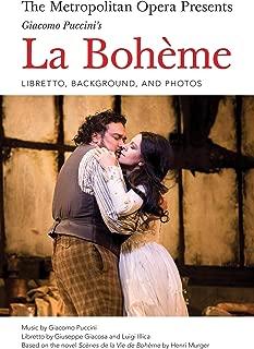 The Metropolitan Opera Presents: Puccini's La Boheme: The Complete Libretto (Amadeus)