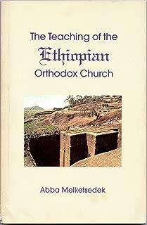The Teaching of the Ethiopian Orthodox Church