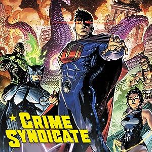 Crime Syndicate (2021-)