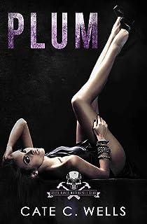Plum: A Steel Bones Motorcycle Club Romance