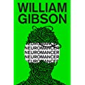 William Gibson: Neuromancer [Kindle Edition]