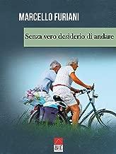 Senza vero desiderio di andare (Italian Edition)
