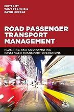 Road Passenger Transport Management: Planning and Coordinating Passenger Transport Operations