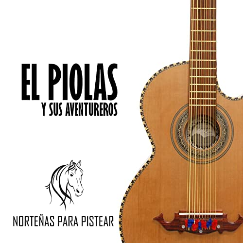 Norteñas para Pistear by El Piolas Y Sus Aventureros on Amazon Music - Amazon.com