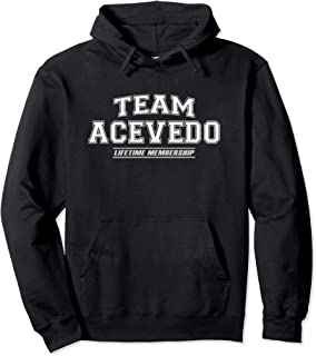 Team Acevedo | Proud Family Surname, Last Name Gift Pullover Hoodie