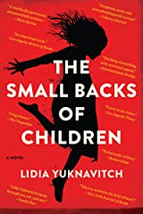 The Small Backs of Children: A Novel Kindle Edition