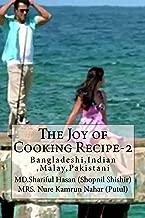 The Joy of Cooking Recipe-2 (Bangladeshi,Malay,Indian,Pakistani Recipe)