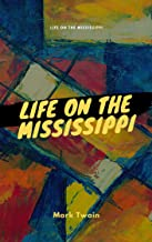 Life on the Mississippi illustrated