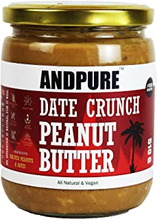 ANDPURE® | DATE CRUNCH PEANUT BUTTER | SWEETENED WITH DATES | ALL NATURAL | MAX PROTEIN | NO ADDED SUGAR | NO PRESERVATIVE...