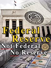 history of the federal reserve documentary