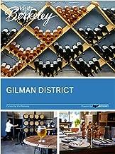 Berkeley Gilman District (Visit Berkeley) (English Edition)